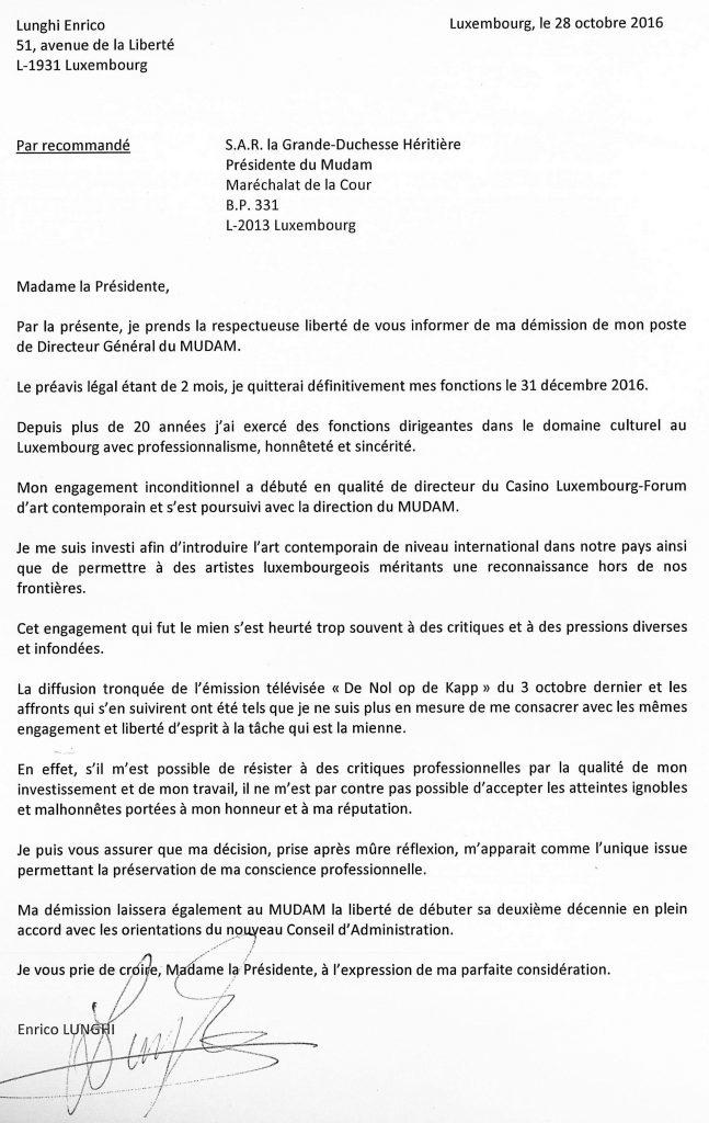 lettre de démission luxembourg Mudam : Enrico Lunghi a démissionné « après mûre réflexion » lettre de démission luxembourg